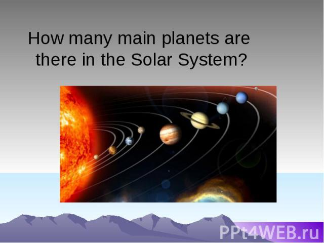 How many main planets are there in the Solar System?