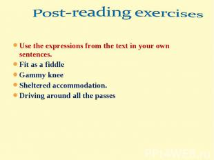 Post-reading exercisesUse the expressions from the text in your own sentences.Fi