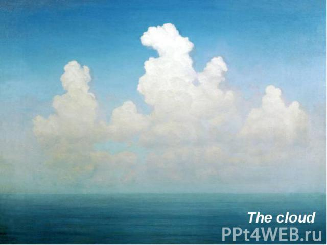 The cloud