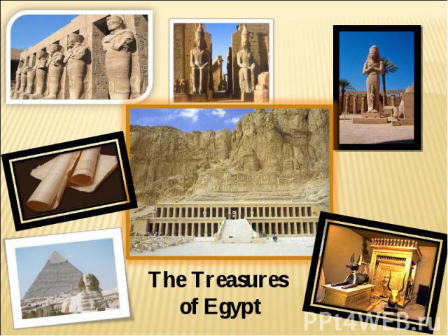The Treasures of Egypt