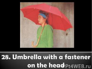 28. Umbrella with a fastener on the head