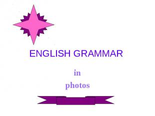 ENGLISH GRAMMAR inphotos