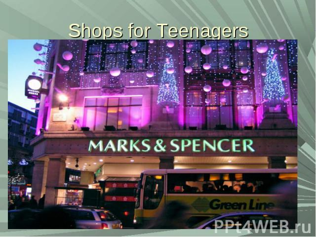 Shops for Teenagers