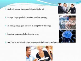 study of foreign languages helps to find a jobforeign languages help in science