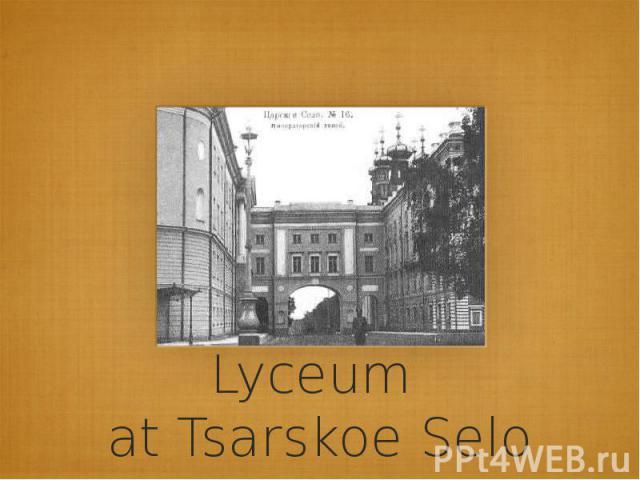 Lyceum at Tsarskoe Selo