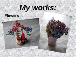 My works:Flowers