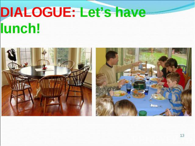 DIALOGUE: Let's have lunch!