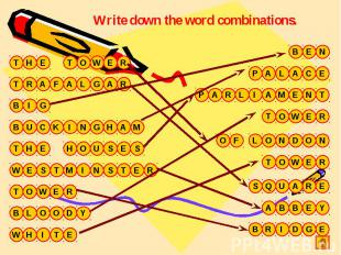 Write down the word combinations.