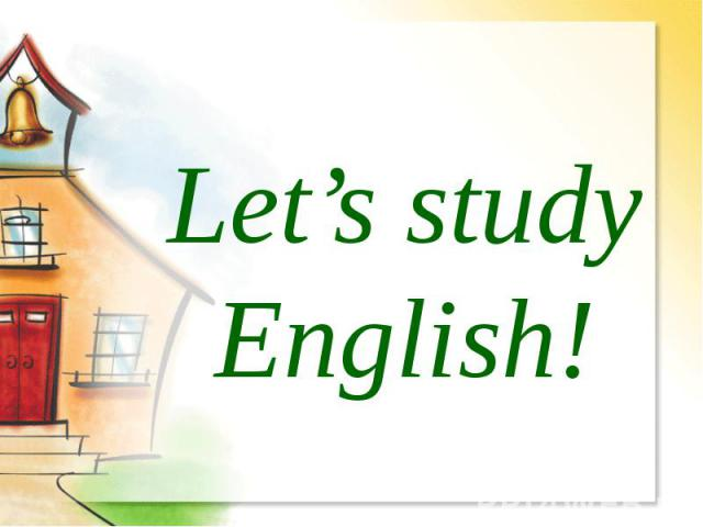 Let's study English!
