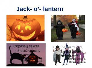 Jack- o'- lantern