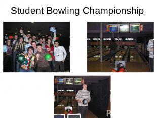 Student Bowling Championship