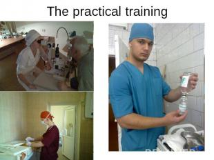 The practical training