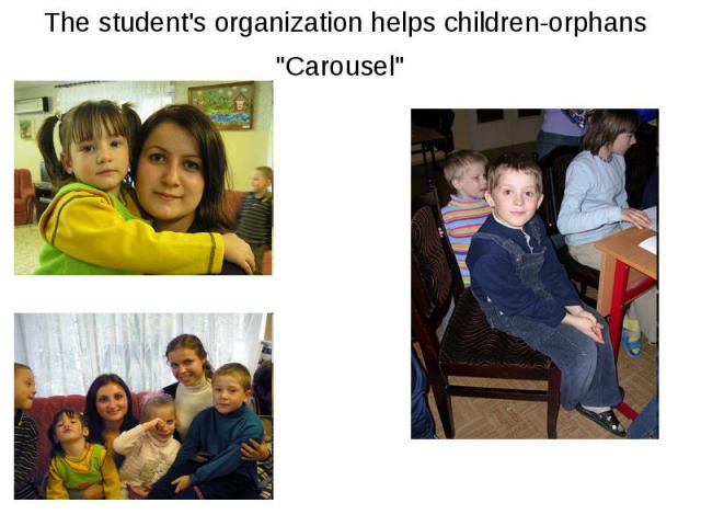 The student's organization helps children-orphans