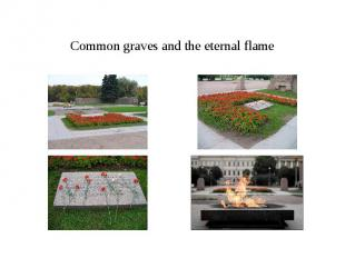 Common graves and the eternal flame