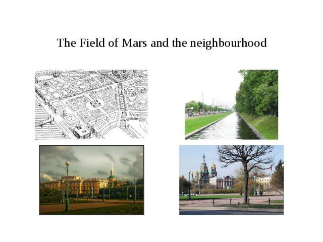 The Field of Mars and the neighbourhood