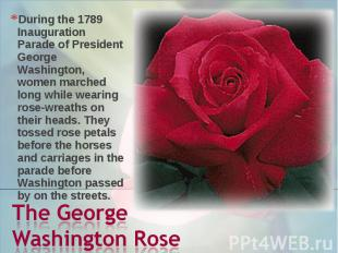 During the 1789 Inauguration Parade of President George Washington, women marche