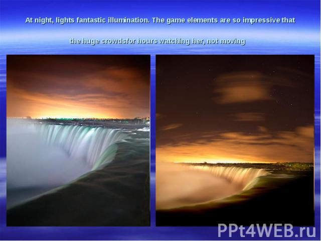 At night,lightsfantasticillumination.The gameelementsare soimpressive that thehugecrowdsfor hourswatchingher, not moving