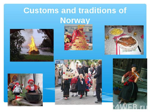 Customs and traditions of Norway