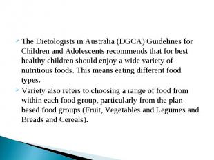 The Dietologists in Australia (DGCA) Guidelines for Children and Adolescents rec