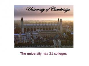 The university has 31 colleges