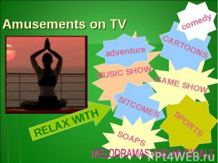 Amusements on TVMELODRAMAS AND MUSICALS