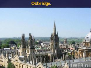 Oxbridge.