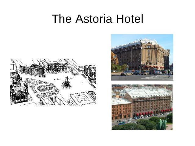 The Astoria Hotel