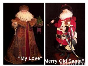 """My Love""Merry Old Santa"""