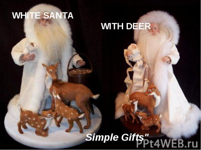 WHITE SANTA WITH DEER Simple Gifts