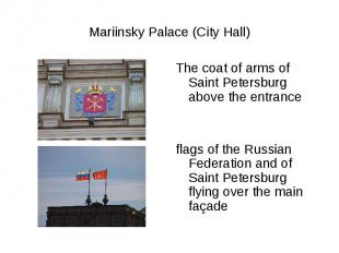 Mariinsky Palace (City Hall)The coat of arms of Saint Petersburg above the entra