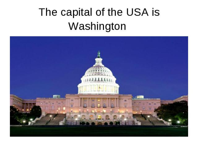 The capital of the USA is