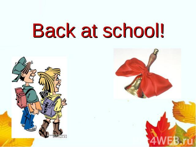 Back at school!