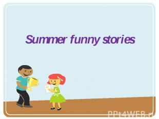 Summer funny stories