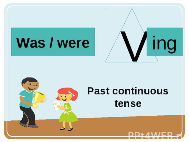 Past continuoustense