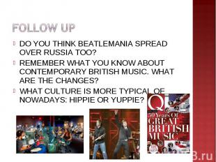 FOLLOW UPDO YOU THINK BEATLEMANIA SPREAD OVER RUSSIA TOO?REMEMBER WHAT YOU KNOW