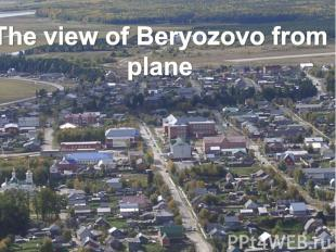 The view of Beryozovo from plane