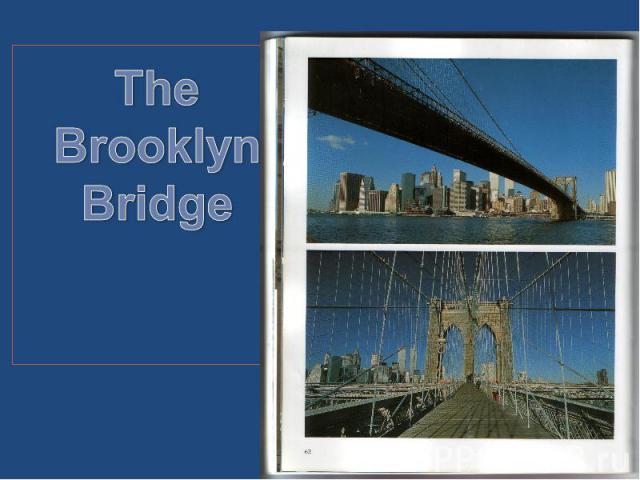The BrooklynBridge