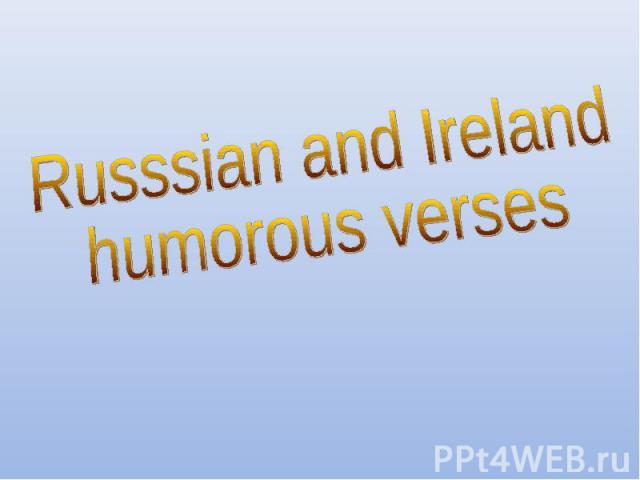Russsian and Irelandhumorous verses