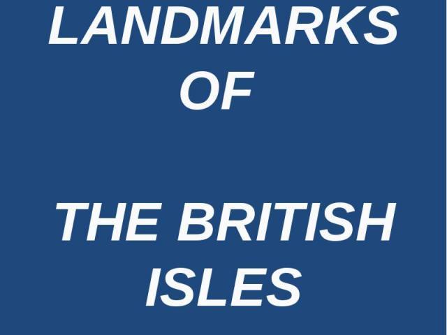 Landmarks of the British Isles