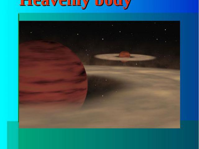 "Heavenly bodyThe word ""body"""