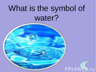 What is the symbol of water?