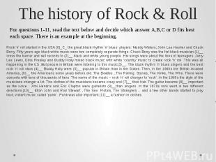 The history of Rock & RollFor questions 1-11, read the text below and decide whi
