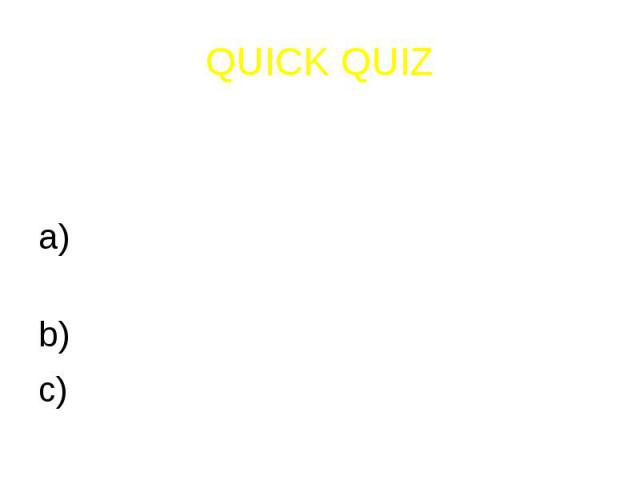 QUICK QUIZ2) If you have had training, where should you ride your bike?On a cycle path or the right hand side of the roadIn the middle of the roadOn the pavement