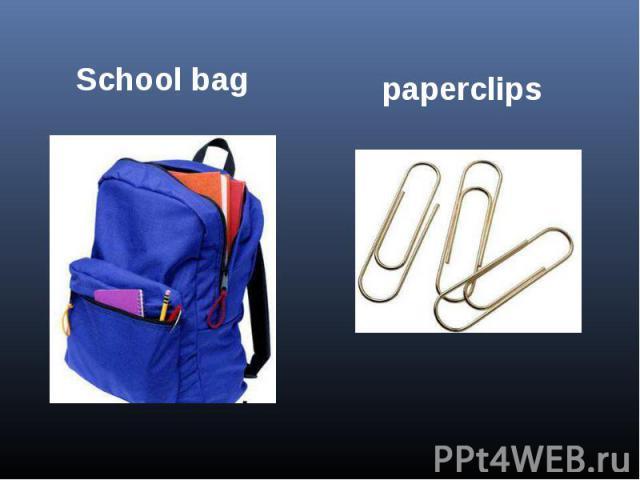 School bagpaperclips