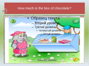 How much is the box of chocolate?