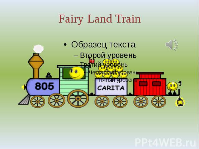 Fairy Land Train