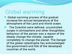 Global warming process of the gradual increase fair-annual temperature of