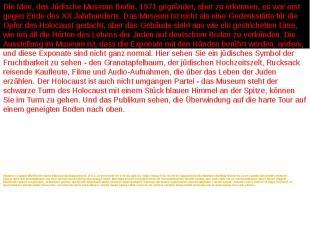 Замысел создания Еврейского музея Берлина сформировался в 1971 г., но воплотить