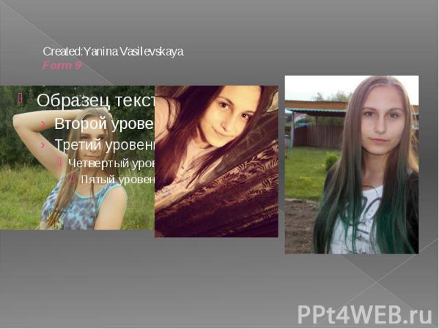 Created:Yanina Vasilevskaya Form 9