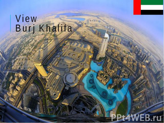 View Burj Khalifa